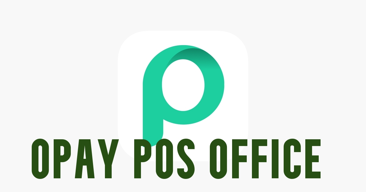 Opay POS Office