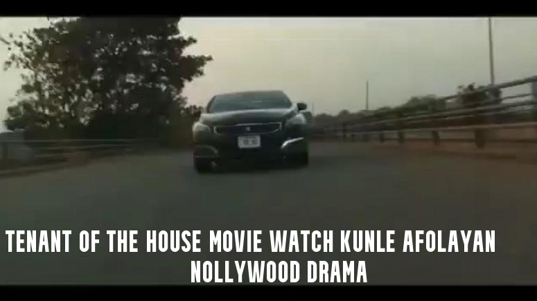 Tenant of the House Movie Watch Kunle Afolayan Nollywood Drama