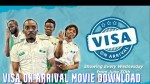 Visa on Arrival Movie Download – Latest Nollywood Movie