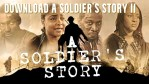 Download A Soldier's Story II – 2021 Latest Nollywood Movie