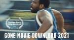 Gone Movie Download 2021 -Daniel Ademinokan's Gone