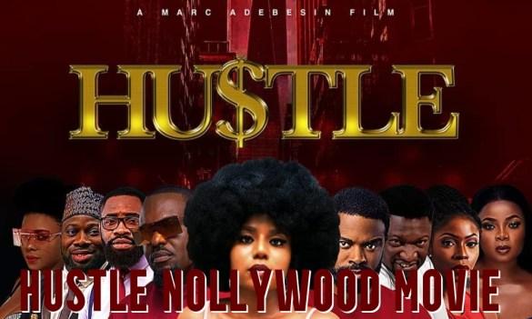 Hustle Nollywood Movie