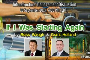 Infrastructure Management Discussion – 'If I Was Starting Again' (Webinar)