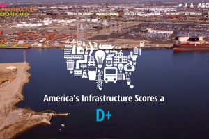 ASCE 2017 Infrastructure Report Card Gives D+ Rating