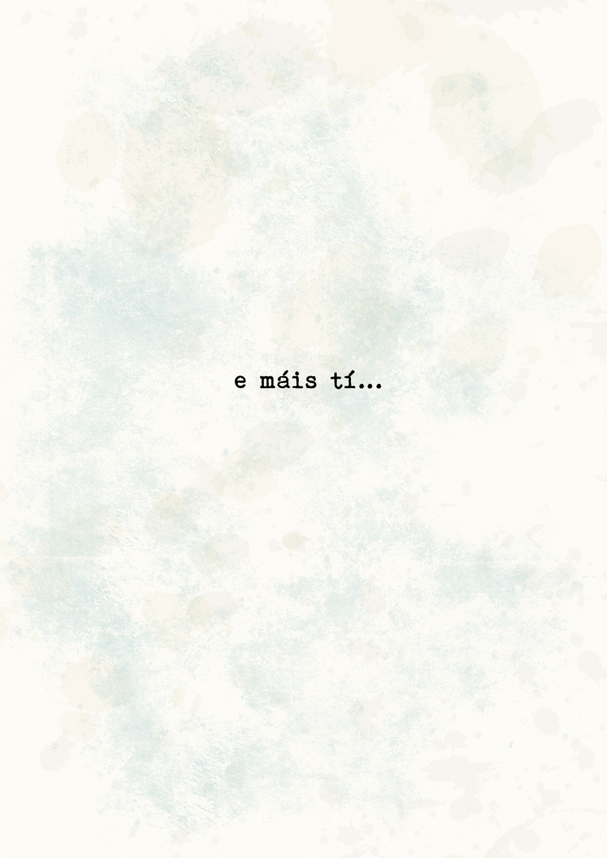 E máis tí...