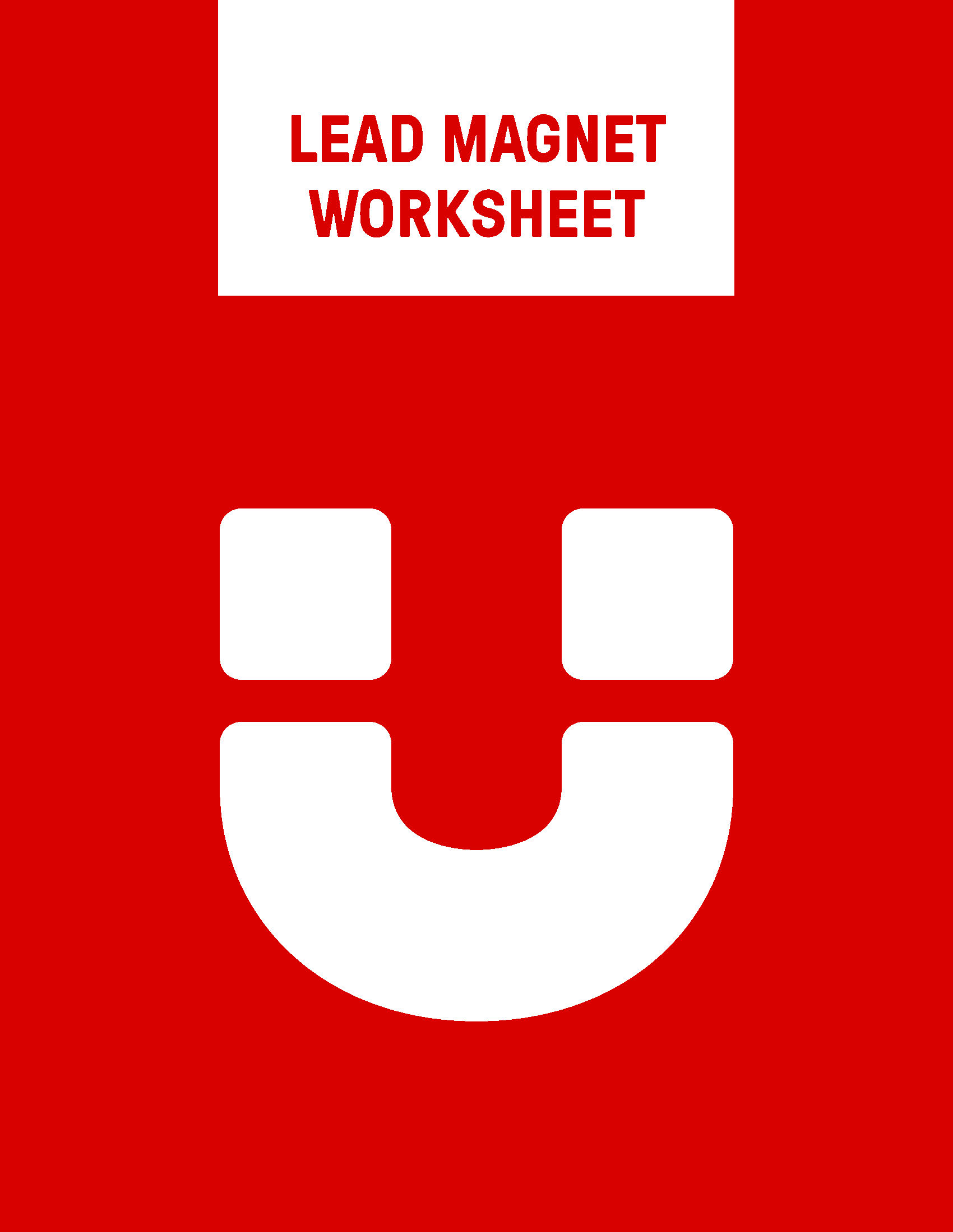 Lead Magnet Worksheet Infusionmedia