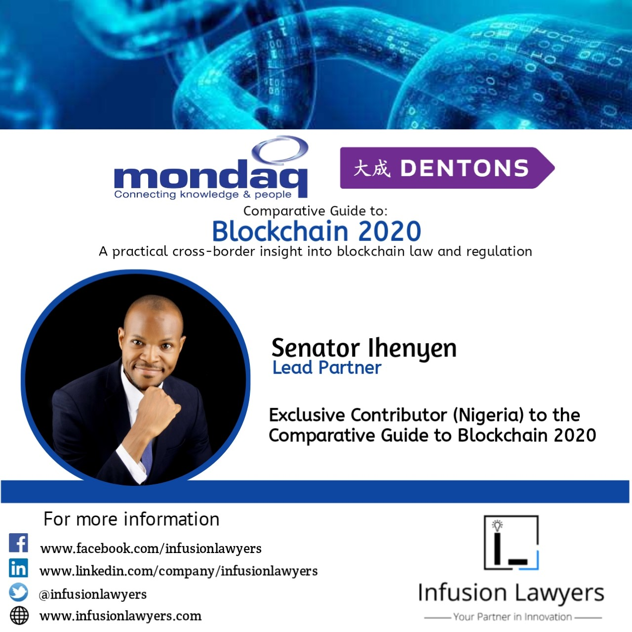 Infusion Lawyers Exclusive Contributor (Nigeria) to the Comparative Guide to Blockchain in collaboration with Dentons Mondaq