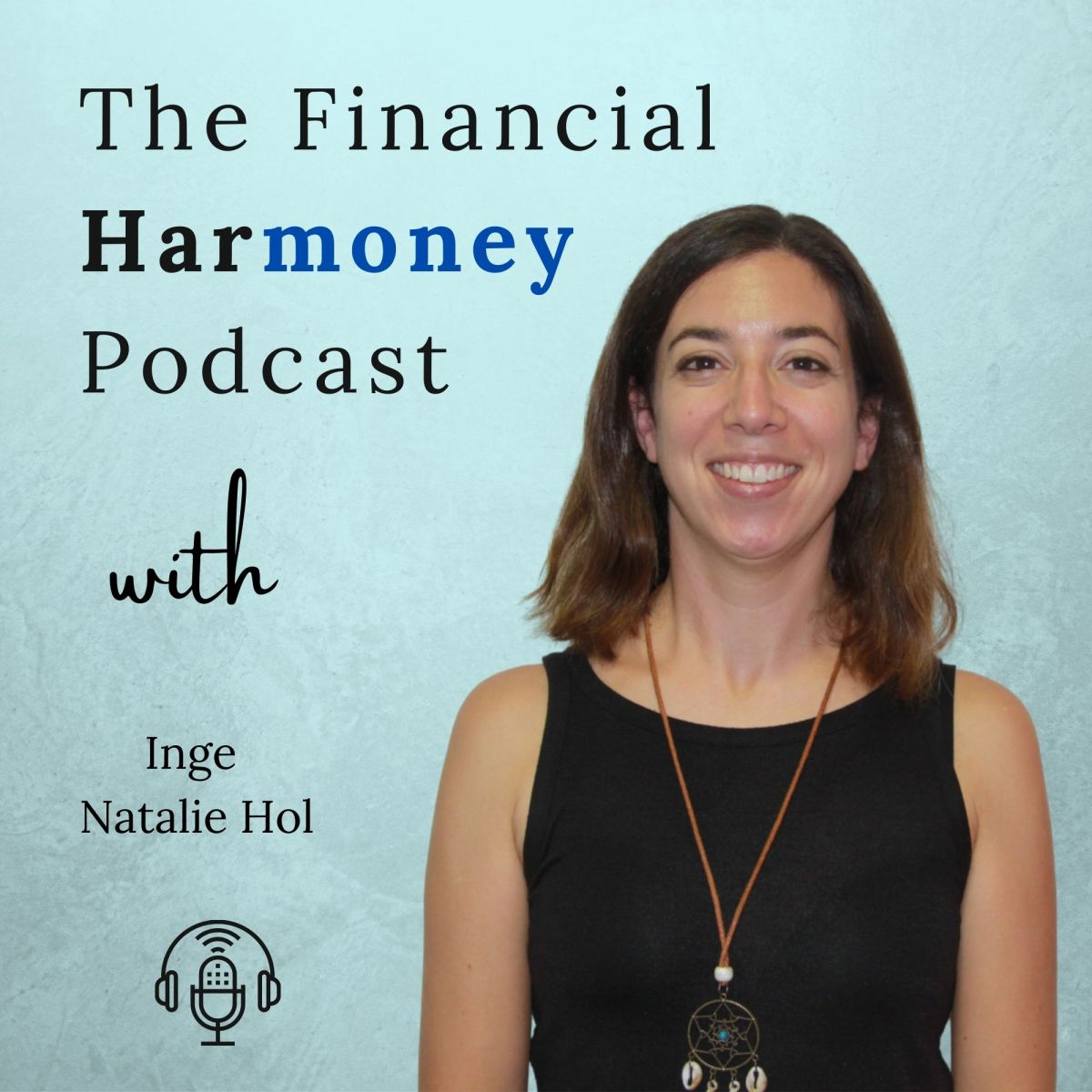 The Financial Harmoney Podcast