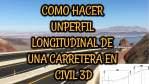 Como Crear un Perfil Longitudinal de una Carretera en Civil 3D