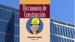 Diccionario de la Construcción (Español – Ingles)