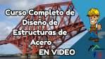 Curso Completo en Video de Diseño de Estructuras de Acero