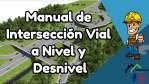 Manual de Intersección Vial a Nivel y Desnivel