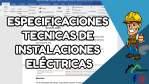 ESPECIFICACIONES TECNICAS DE INSTALACIONES ELÉCTRICAS