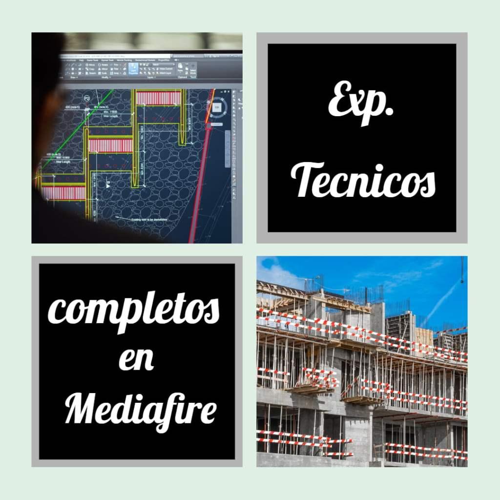 expedientes tecnicos completos