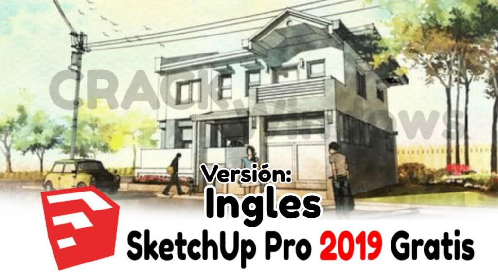 Sketchup 2019 PRO en Ingles