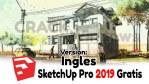 Descargar Sketchup 2019 PRO en Ingles de 64 bits