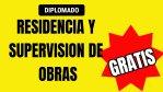 Diplomado De Residencia, Supervisión Y Seguridad En Obras - GRATIS
