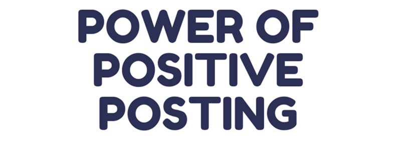 Power of Positive Posts!