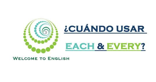 Cuándo usar each & every
