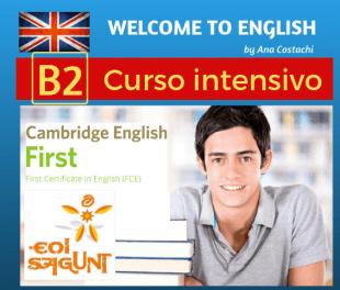 Curso intensivo de inglés nivel B2. Academia de inglés Welcome to English en Puerto de Sagunto. Preparación para aprobar los exámenes oficiales de la EOI o de Cambridge