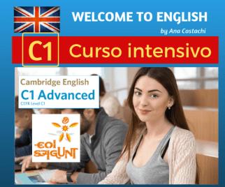 Curso intensivo de inglés nivel C1. Academia de inglés Welcome to English en Puerto de Sagunto. Preparación para aprobar los exámenes oficiales de la EOI o de Cambridge