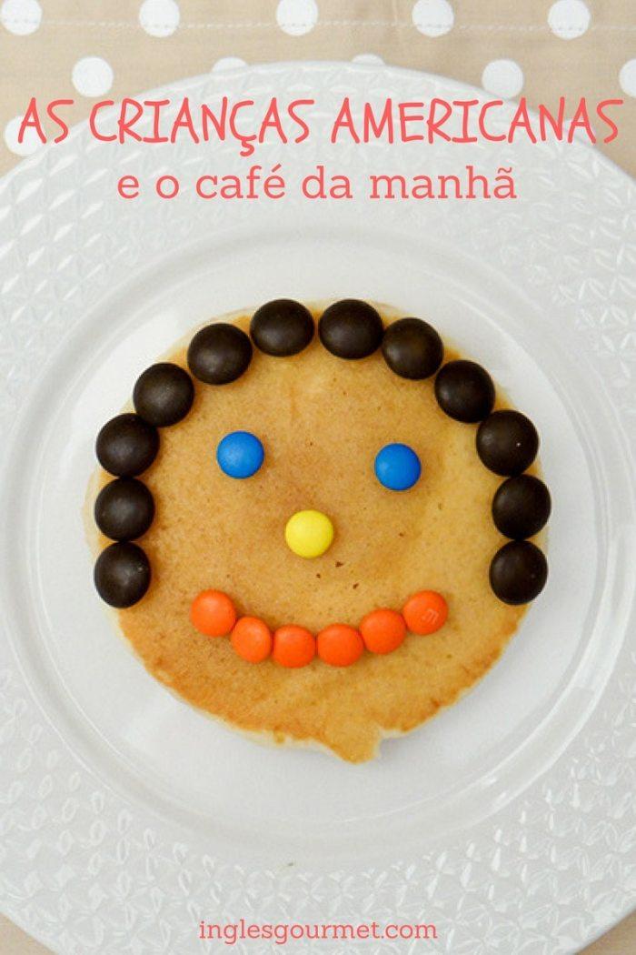 As crianças americanas e o café da manhã | Inglês Gourmet