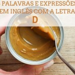 """5 Palavras e Expressões em Inglês com a Letra """"D"""""""