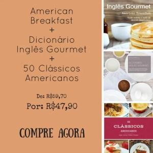 American Breakfast+Dicionário Inglês Gourmet+50 Clássicos Americanos (1)