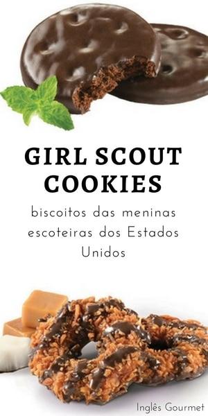 Girl Scout Cookies: biscoitos das meninas escoteiras dos Estados Unidos | Inglês Gourmet