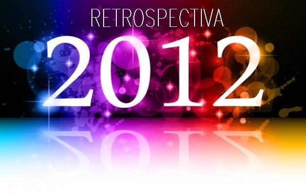 retrospectiva 2012 parte 6