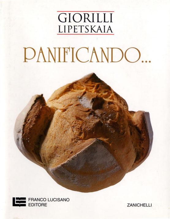 PANIFICANDO … di Giorilli Piergiorgio e Elena Lipetskaia