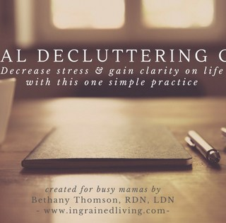 Mental Decluttering Guide   www.ingrainedliving.com