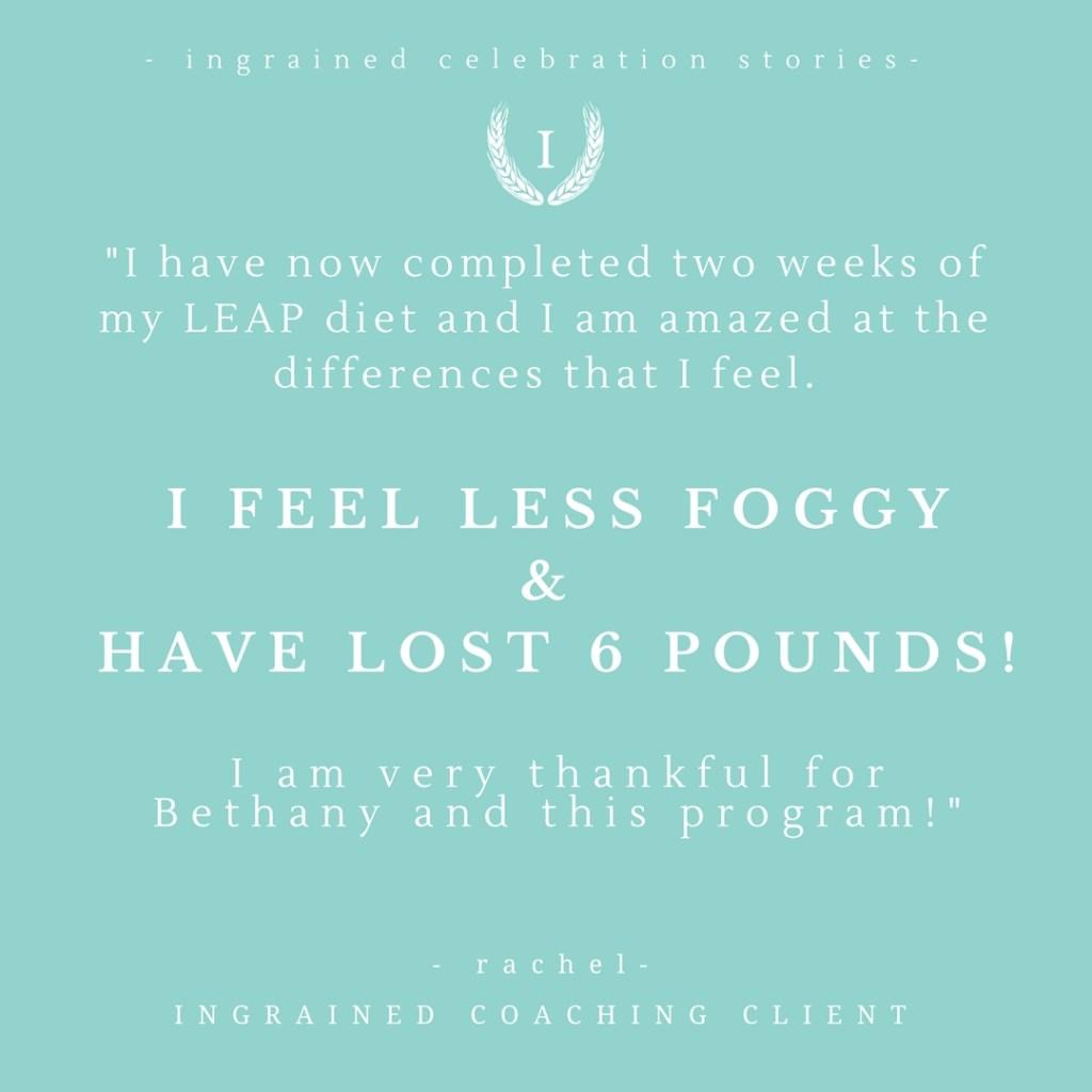 ingrainedliving.com | Ingrained Nutrition Coaching testimonial