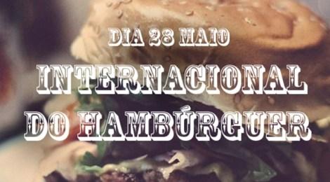 28 de maio: Dia Internacional do Hambúrguer