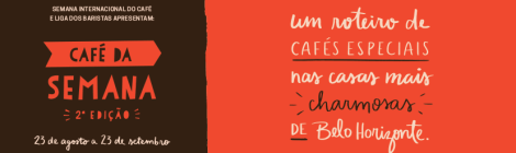 Café da Semana apresenta grãos de 5 terrois mineiros