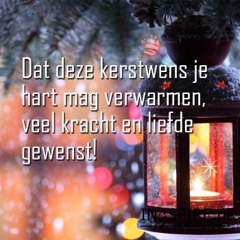 Kerstkaart: Dat deze kerstwens je hart mag verwarmen met veel kracht en liefde