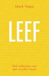 LEEF Mark Nepo met 365 reflecties voor elke dag - Kosmos Uitgevers