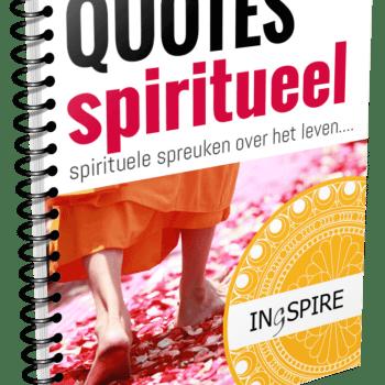 Download gratis Eboekje Spiritualiteit met de mooiste spirituele spreuken over het Leven van ingspire.nl