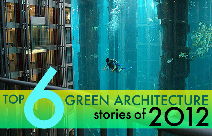 Inhabitat's Top 6 Architecture Stories Of 2012