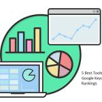 Google Keyword Rankings Check करने के लिए 5 Best Tools