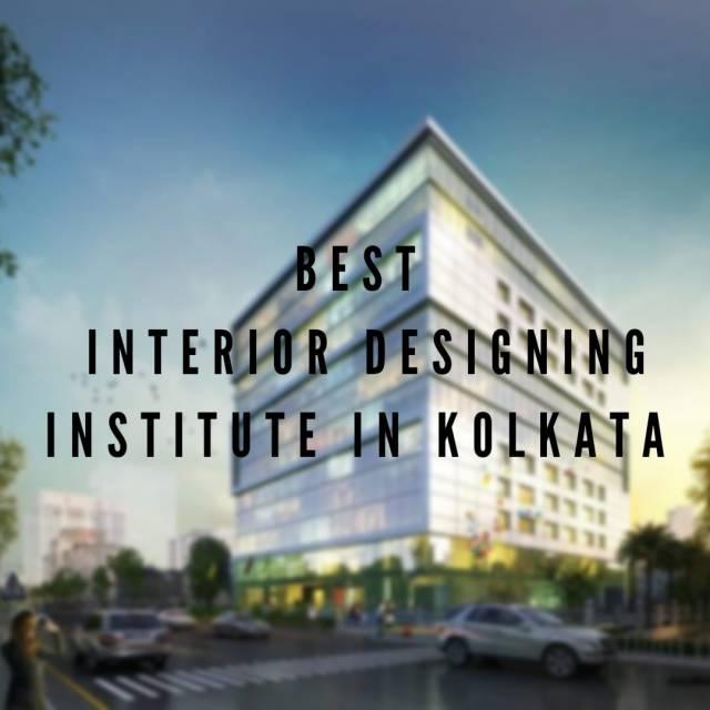 Best Interior Design Institute In Kolkata