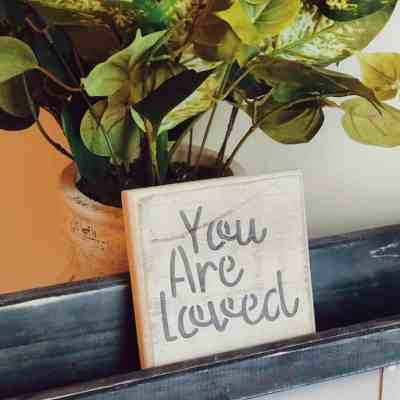 You are loved wooden sign
