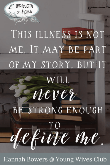 Chronic Illness / identity / God's Story / faith / Christianity / struggles / Inspirational Quotes