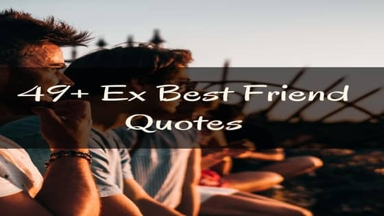 sad quote for ex best friend