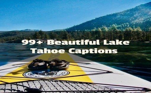 Lake Tahoe Instagram Captions