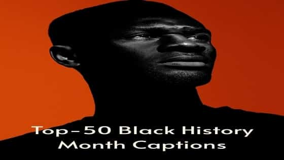 Top-50 Black History Month Captions