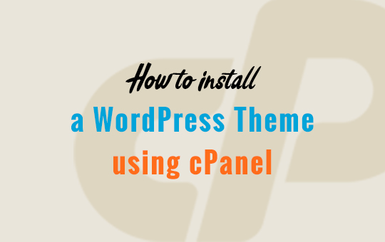 How to upload a WordPress Theme using cPanel - InkHive com