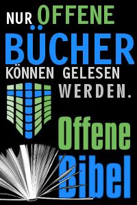 Nur offene Bücher können gelesen werden. Offene Bibel