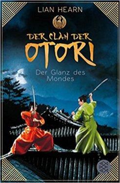 Hearn_Der Clan der Otori_3_Der Glanz des Mondes