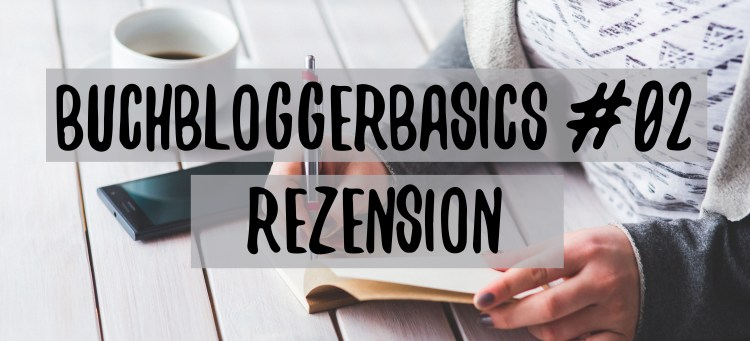 Buchbloggerbasics_2_Rezension